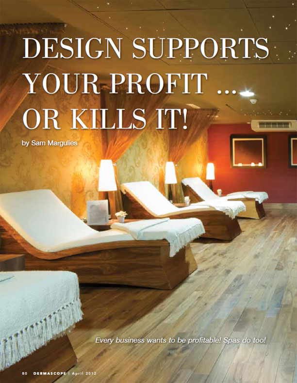 A Spa Design Supports Your Profit or Kills It